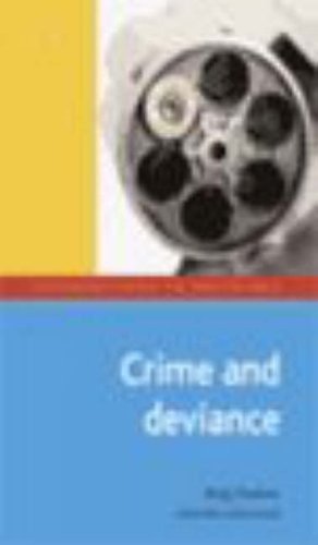 9780195780789: Crime and Deviance (Introductions to Sociology)