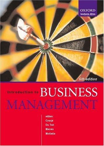 Introduction to Business Management. 6th edition: Cronje, Gerhard; Du Toit, Gawie S.; Motlatla, M. ...