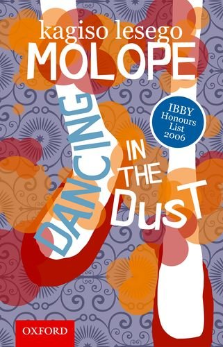 DANCING IN THE DUST: KAGISO LESEGO MOLOPE