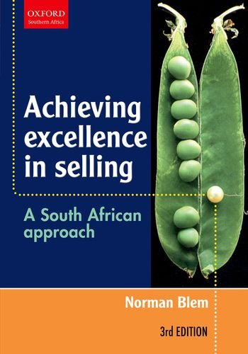9780195786484: Achieving Excellence in Selling: A South African Approach