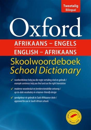 Oxford Afrikaans/English: Skoolwoordeboek/school dictionary (Paperback): OUP Southern Africa