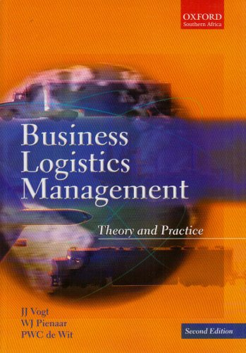 9780195788501: Business Logistics Management: Theory and Practice