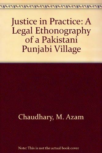 9780195790634: Justice in Practice: Legal Ethnography of a Pakistani Punjabi Village