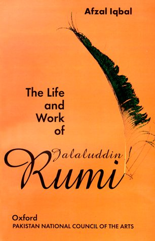 9780195790672: The Life and Work of Jalaluddin Rumi