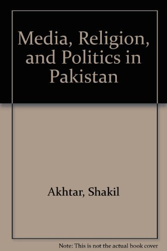 9780195791747: Media, Religion, and Politics in Pakistan