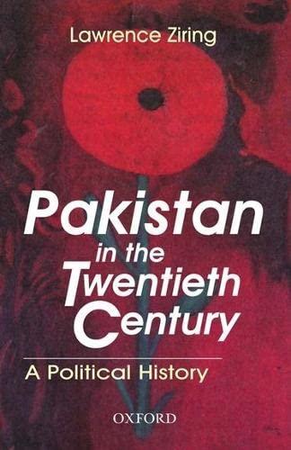 9780195792768: Pakistan in the Twentieth Century: A Political History (Jubilee Series)