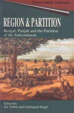 9780195793789: Region and Partition: Bengal, Punjab and the Partition of the Subcontinent (Oxford Pakistan Paperbacks)