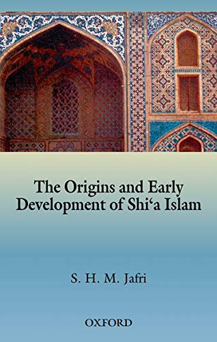 9780195793871: The Origins and Early Development of Shi'a Islam (Millennium (Series))