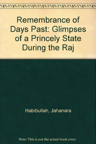 9780195793925: Remembrance of Days Past: Glimpses of a Princely State during the Raj
