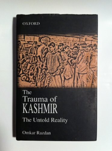 9780195795677: THE TRAUMA OF KASHMIR: The Untold Reality