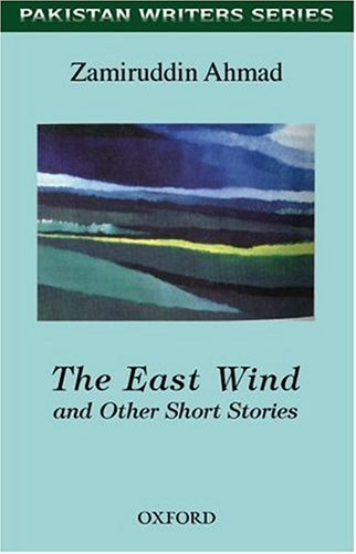 9780195796056: The East Wind and Other Short Stories (Pakistan Writers Series)