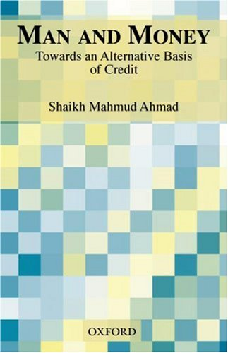 9780195796452: Man and Money: Towards an Alternative Basis of Credit