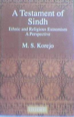 9780195797602: A Testament of Sindh: Ethnic and Religious Extremism; A Perspective