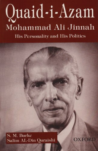 Quaid-i-Azam Mohammad Ali Jinnah: His Personalities and: S. M. Burke