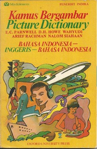 Picture Dictionary Kamus Bergambar Bahasa Indonesia Inggeris: E C Parnwell