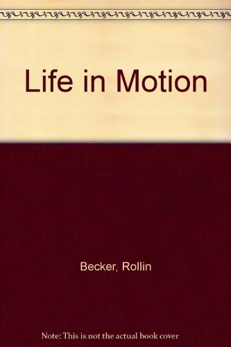 9780195801828: Life in Motion