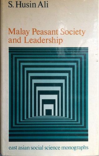 9780195802658: Malay Peasant Society and Leadership (East Asian social science monographs)