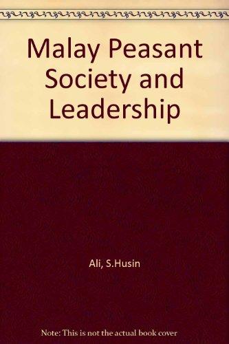 9780195803068: Malay Peasant Society and Leadership