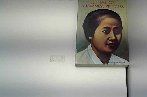 Letters of a Javanese Princess (Oxford in: Kartini, Raden Adjeng