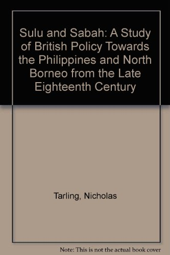 Sulu and Sabah a study of British: Tarling,Nicholas.