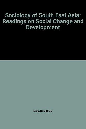 9780195804089: Sociology of South East Asia: Readings on Social Change and Development (Oxford in Asia University Readings)
