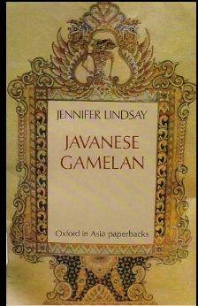 Javanese Gamelan (Oxford in Asia Paperbacks): Lindsay, Jennifer