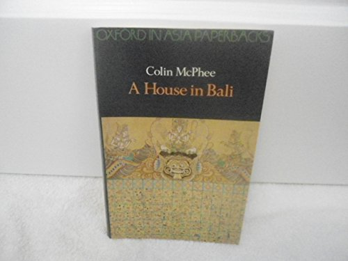 9780195804485: A House in Bali (Oxford in Asia Paperbacks)