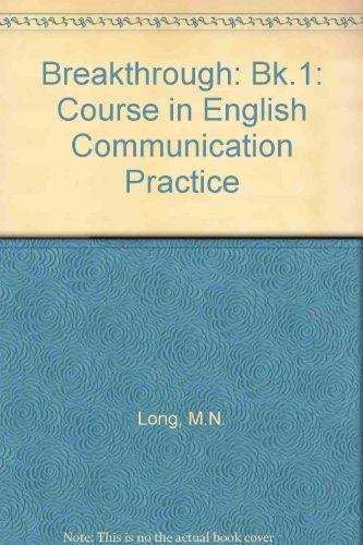 9780195816013: Breakthrough: Course in English Communication Practice: Bk.1