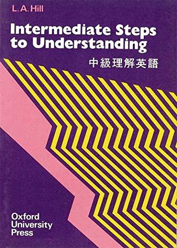 9780195818543: Steps to Understanding: Intermediate: Book (1,500 words) (Bk.3)
