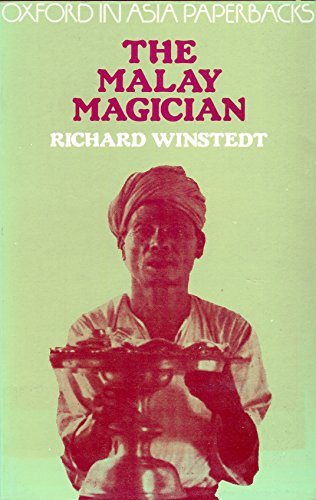 Malay Magician (Oxford in Asia Paperbacks): Winstedt, Sir Richard