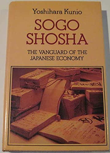 9780195825343: Sogo shosha: The vanguard of the Japanese economy