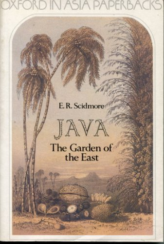 Java : The Garden of the East: Scidmore, Eliza Ruhamah