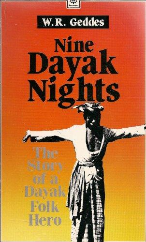 Nine Dayak Nights: Geddes, W. R.