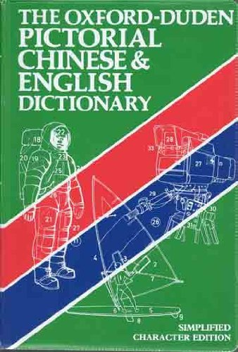9780195827866: The Oxford-Duden Pictorial Chinese & English Dictionary
