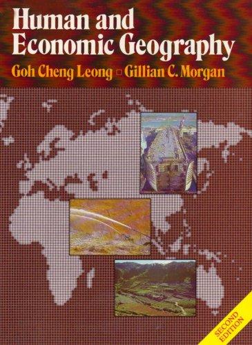 Human and Economic Geography (Oxford in Asia: Gillian C. Morgan,