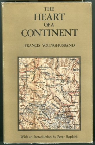 9780195838404: The Heart of a Continent: A Narrative of Travels in Manchuria, Across the Gobi Desert, Through the Himalayas, the Pamirs and Chitral, 1884-94 (Oxford in Asia Hardback Reprints)