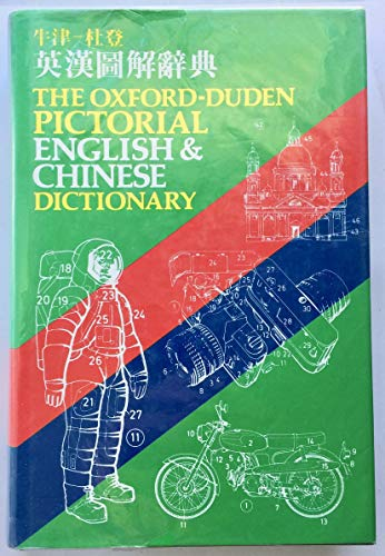 9780195838572: Oxford-Duden Pictorial English & Chinese Dictionary