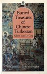 9780195838787: Buried Treasures of Chinese Turkestan