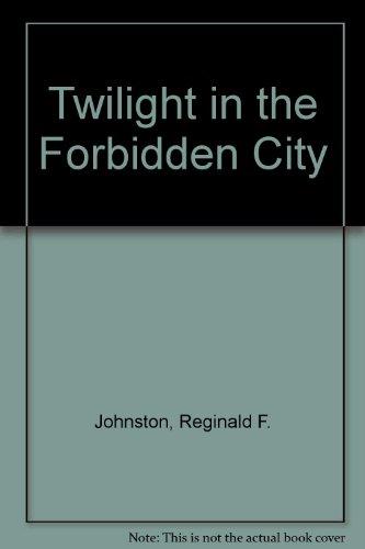 9780195839784: Twilight in the Forbidden City