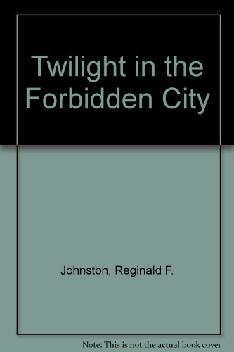 9780195839784: Twilight in the Forbidden City