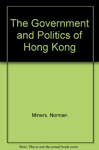 9780195840667: The Government and Politics of Hong Kong