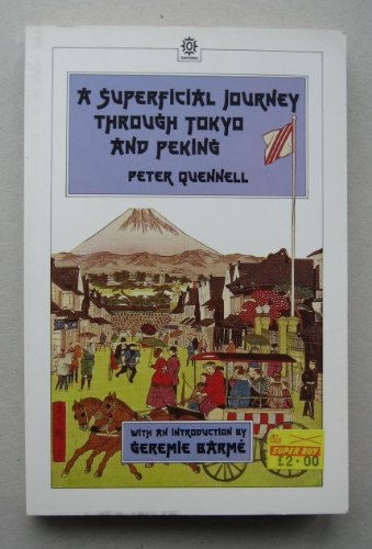 9780195840995: A Superficial Journey through Tokyo and Peking (Oxford in Asia Paperbacks)