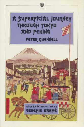 9780195840995: A Superficial Journey through Tokyo and Peking (Oxford Paperback Reference)