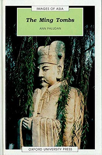 The Ming Tombs (Images of Asia): Paludan, Ann