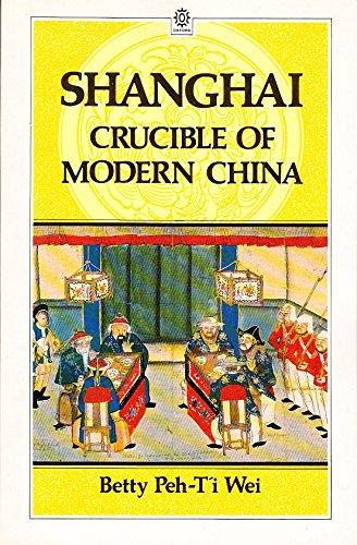 9780195853407: Shanghai: Crucible of Modern China