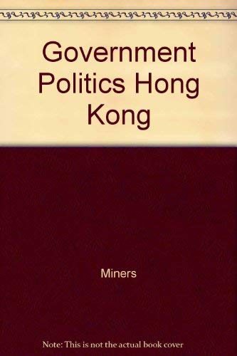 9780195854251: The Government and Politics of Hong Kong