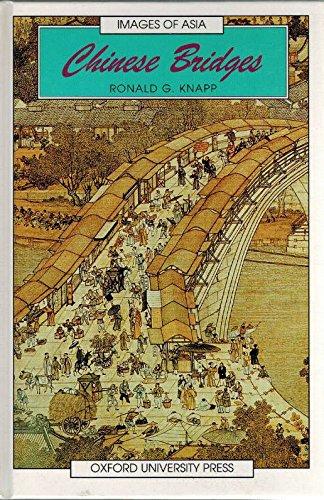 9780195857283: Chinese Bridges (Images of Asia)