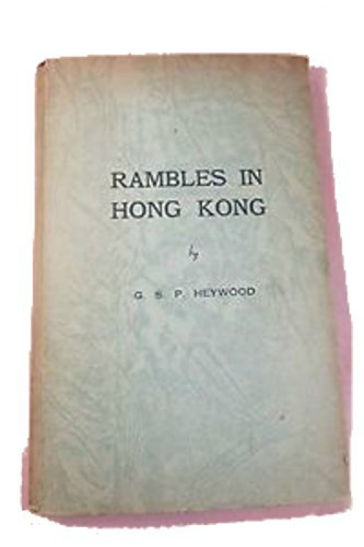 Rambles in Hong Kong (Oxford in Asia: Heywood, G.S.P.