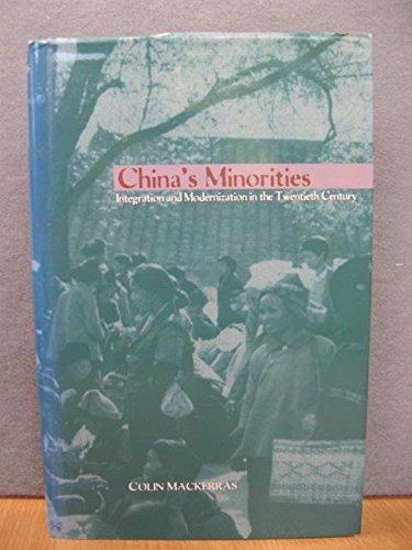 9780195859881: China's Minorities: Integration and Modernization in the Twentieth Century