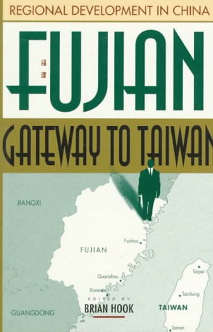 9780195861815: Fujian: Gateway to Taiwan (Regional Development in China)